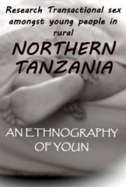 Research  Transactional Sex Amongst Young People in Rural  Northern Tanzania: an Ethnography