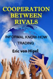 Cooperation Between Rivals:  Informal Know-How Trading