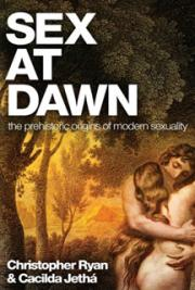 Sex At DawnThe Prehistoric Origins of Modern Sexuality