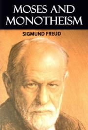 Moses And Monotheism By Sigmund Freud Free Book Download