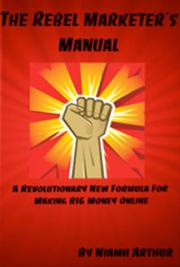 The Rebel Marketers Manual cover