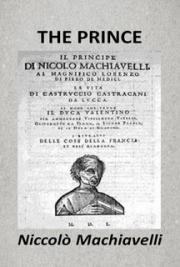 An analysis of machiavellis teachings in the prince by niccol machiavelli