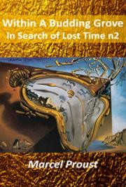 Within A Budding Grove In Search of Lost Time 2