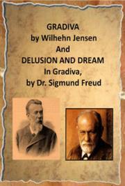 Gradiva  And Delusion and Dream  In Gradiva
