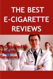 The Best E-Cigarette Reviews