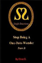 Stop Being a one Date Wonder Darn it
