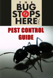 The Bugs Stop Here Pest Control Guide