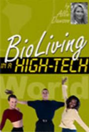BioLiving in a High-Tech World