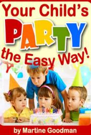 Your Child's Party - The Easy Way