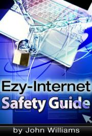 Ezy-Internet Safety Guide