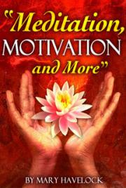 Meditation, Motivation, and More cover