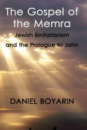 The Gospel of the Memra: Jewish  Binitarianism and the Prologue to John