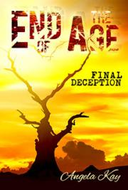 End of the Age: Final Deception cover