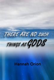 There are no Such Things as Gods