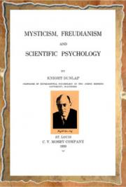 Mysticism, Freudianism and Scientific Psichology
