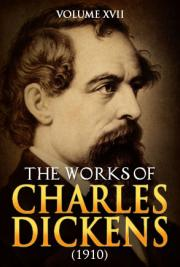 The works of Charles Dickens V. XVII : with illustrations (1910)