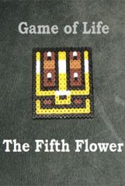 Game of Life: The Fifth Flower