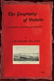 The geography of Victoria: historical, physical, and political (1903) cover