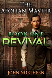 The Aeolian Master - Book One - Revival