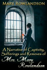 summary of mary rowlandson captivity