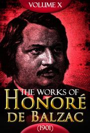 The works of Honoré de Balzac V. X (1901)