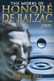 The works of Honoré de Balzac V. XVI (1901)