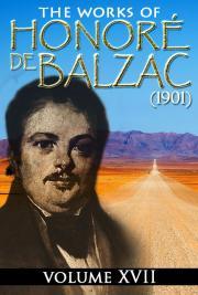The Works of Honoré de Balzac V. XVII (1901)