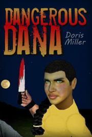 Dangerous Dana