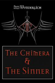 The Chimera and the Sinner: Part I