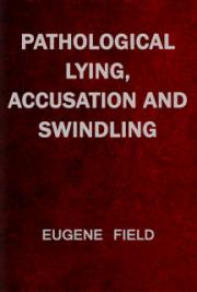 Pathological Lying, Accusation and Swindling