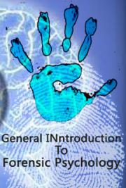 General Inntroduction To Forensic Psychology
