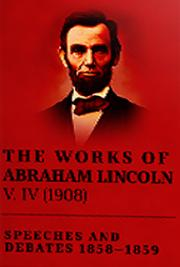 The Works of Abraham Lincoln V. IV (1908) cover