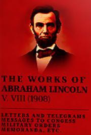 The Works of Abraham Lincoln V. VIII (1908)
