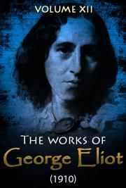 The works of George Eliot V. XII (1910) cover