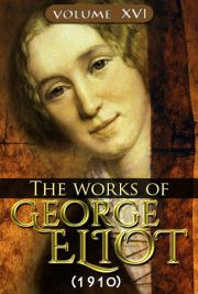 The works of George Eliot V. XVI (1910) cover