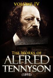 The Works of Alfred Tennyson V. IV (1895)