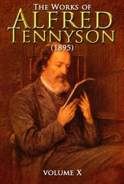 The Works of Alfred Tennyson V. X (1895)