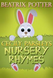 Cecily Parsleys Nursery Rhymes cover