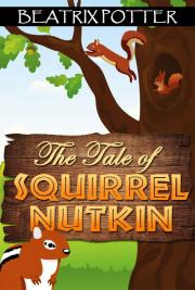 The Tale of Squirrel Nutkin cover