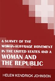 A Survey of the Woman Suffrage Movement in the United States