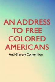 An Address to Free Colored Americans cover