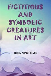 Fictitious and Symbolic Creatures in Art