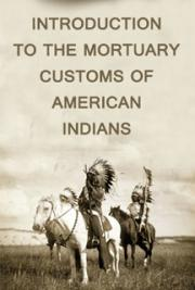 Introduction to the Mortuary Customs of American Indians