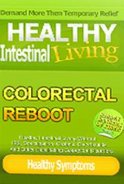Hemorrhoid & IBS Free - Stop Colorectal Problems for Life