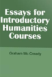 Essays for Introductory Humanities Courses