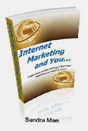 Internet Marketing and You