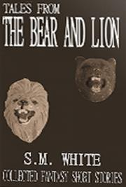 Tales from the Bear and Lion