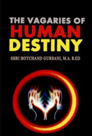 The Vagaries of Human Destiny