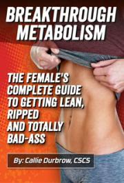 Breakthrough Metabolism