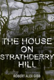 The House on Strathderry Hill